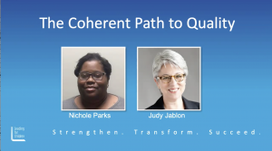 Coherant path to quality